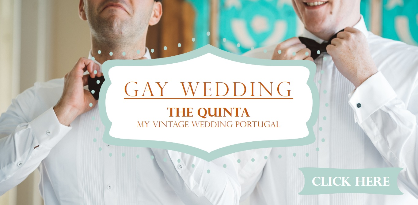 the-quinta-my-vintage-wedding-in-portugal-gay-wedding-package-2016